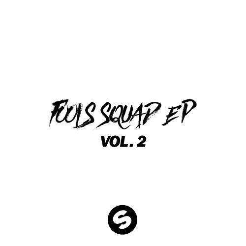Fools Squad EP Vol 2