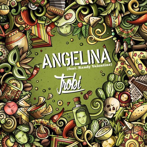 Angelina (feat. Randy Valentine)